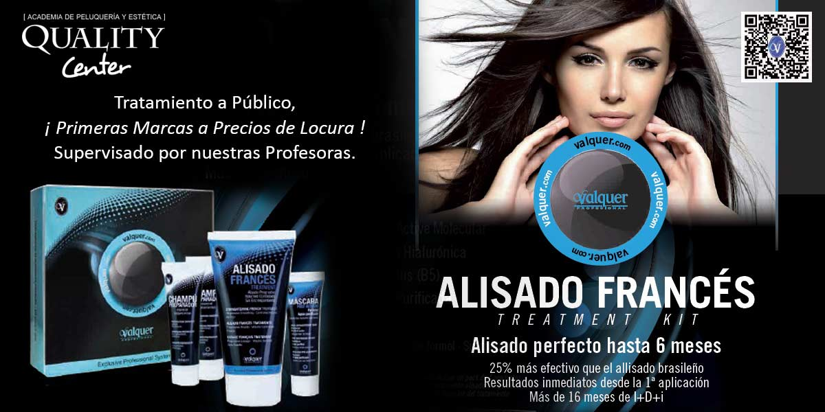 Alisado Frances Valquer Academia Quality Center